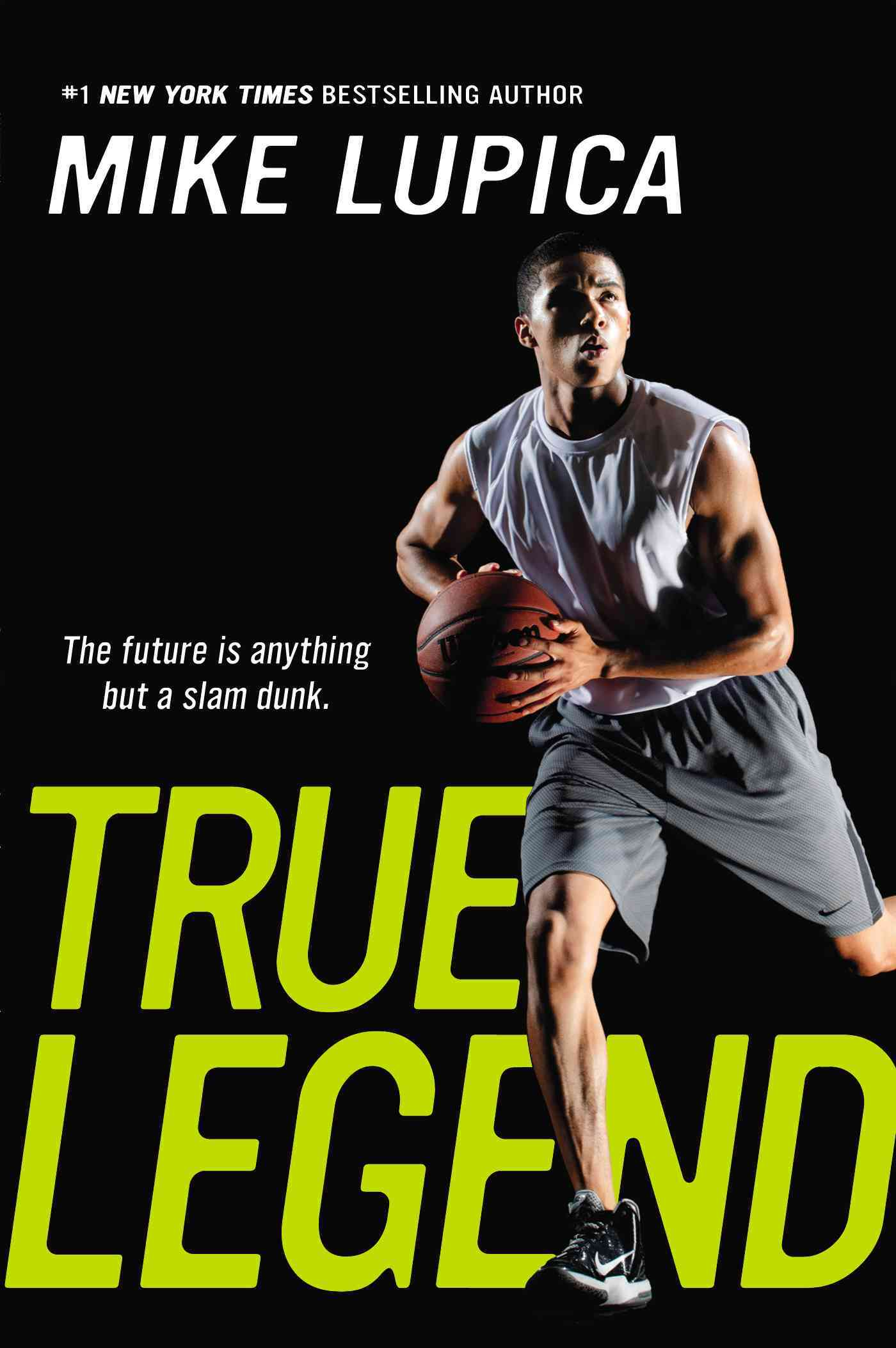 True Legend By Lupica, Mike
